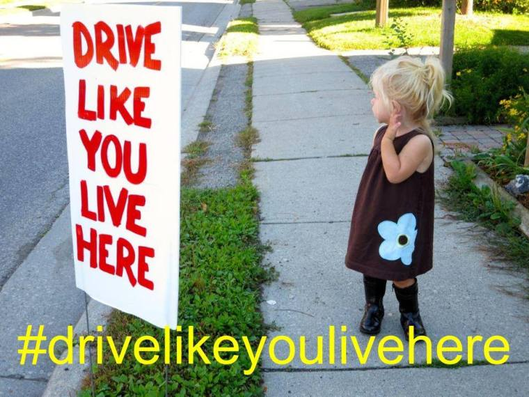 drive like you live here